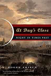 Image for AT DAY'S CLOSE: NIGHT IN TIMES PAST