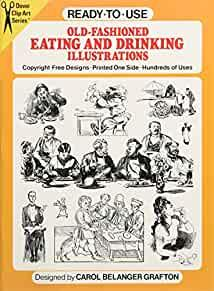 Image for READY-TO-USE OLD-FASHIONED EATING AND DRINKING ILLUSTRATIONS