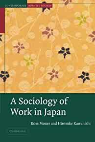 Image for A SOCIOLOGY OF WORK IN JAPAN