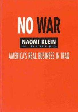 Image for NO WAR: AMERICA'S REAL BUSINESS IN IRAQ