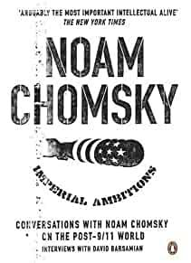 Image for IMPERIAL AMBITIONS: CONVERSATIONS WITH NOAM CHOMSKY ON THE POST 9/11 WORLD