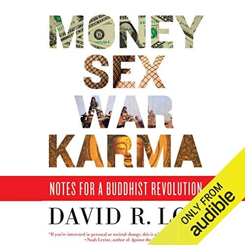 Image for MONEY, SEX, WAR, KARMA: NOTES FOR A BUDDHIST REVOLUTION