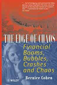 Image for THE EDGE OF CHAOS: FINANCIAL BOOMS, BUBBLES, CRASHES AND CHAOS