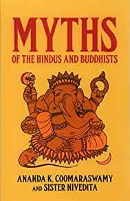 Image for MYTHS OF THE HINDUS AND BUDDHISTS