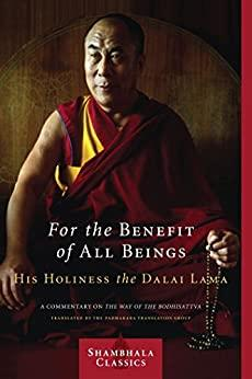Image for FOR THE BENEFIT OF ALL BEINGS: A COMMENTARY ON THE WAY OF THE BODHISATTVA