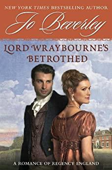Image for LORD WRAYBOURNE'S BETROTHED: A ROMANCE OF REGENCY ENGLAND