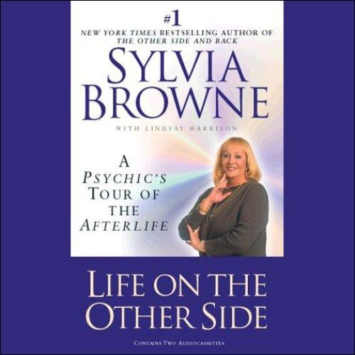 Image for LIFE ON THE OTHER SIDE: A PSYCHIC'S TOUR OF THE AFTERLIFE