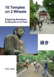 Image for 10 TEMPLES ON 2 WHEELS : EXPLORING KAMAKURA BY BICYCLE OR ON FOOT