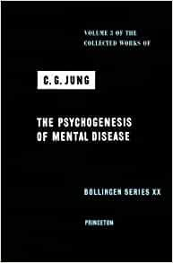 Image for THE PSYCHOGENESIS OF MENTAL DISEASE (COLLECTED WORKS OF C.G. JUNG, VOLUME 3 ) (COLLECTED WORKS OF C.G. JUNG