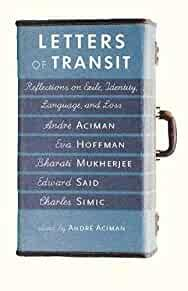 Image for LETTERS OF TRANSIT: REFLECTIONS ON EXILE, IDENTITY, LANGUAGE, AND LOSS
