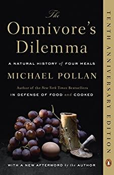 Image for THE OMNIVORE'S DILEMMA: A NATURAL HISTORY OF FOUR MEALS