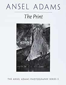 Image for THE PRINT (ANSEL ADAMS PHOTOGRAPHY)