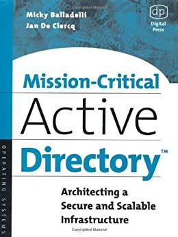 Image for MISSION-CRITICAL ACTIVE DIRECTORY: ARCHITECTING A SECURE AND SCALABLE INFRA STRUCTURE