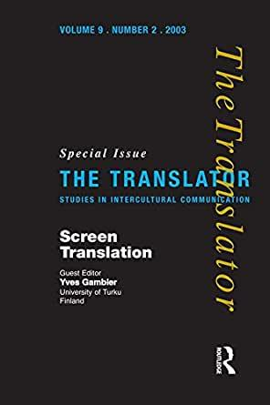 Image for SCREEN TRANSLATION: SPECIAL ISSUE OF THE TRANSLATOR (VOLUME 9/2, 2003)