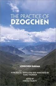 Image for THE PRACTICE OF DZOGCHEN