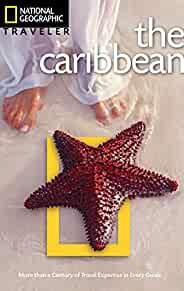 Image for NATIONAL GEOGRAPHIC TRAVELER: THE CARIBBEAN, THIRD EDITION