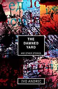 Image for DAMNED YARD AND OTHER STORIES