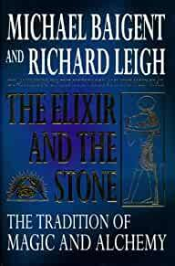 Image for ELIXIR AND THE STONE : THE TRADITION OF MAGIC AND ALCHEMY