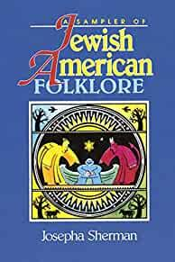 Image for A SAMPLER OF JEWISH-AMERICAN FOLKLORE