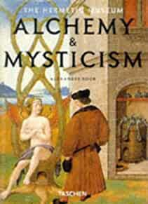 Image for ALCHEMY & MYSTICISM : THE HERMETIC MUSEUM