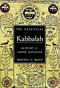 Image for THE ESSENTIAL KABBALAH: THE HEART OF JEWISH MYSTICISM (ESSENTIAL