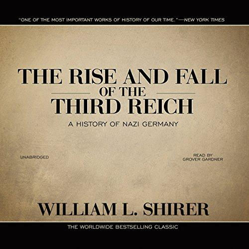 Image for THE RISE AND FALL OF THE THIRD REICH: A HISTORY OF NAZI GERMANY