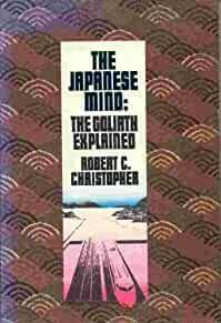 Image for JAPANESE MIND: THE GOLIATH EXPLAINED BY ROBERT C. CHRISTOPHER (1983-05-03)