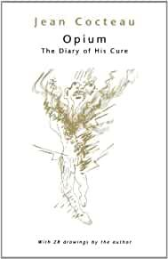 Image for OPIUM: THE DIARY OF HIS CURE