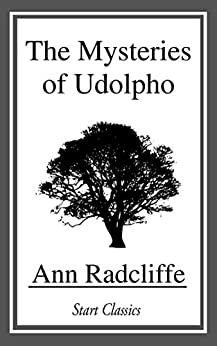 Image for THE MYSTERIES OF UDOLPHO: A ROMANCE