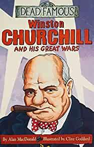 Image for WINSTON CHURCHILL AND HIS GREAT WARS (DEAD FAMOUS)