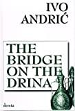 Image for THE BRIDGE ON THE DRINA