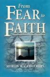 Image for FROM FEAR TO FAITH (REVISED)