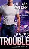 Image for IN RIDES TROUBLE (BLACK KNIGHTS INC.)