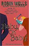Image for BABY, OH BABY! (TIME OF YOUR LIFE)