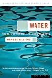 Image for WATER: THE FATE OF OUR MOST PRECIOUS RESOURCE