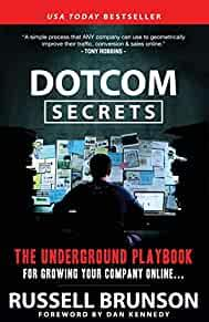 Image for DOTCOM SECRETS: THE UNDERGROUND PLAYBOOK FOR GROWING YOUR COMPANY ONLINE