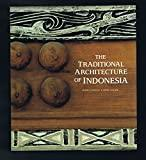 Image for THE TRADITIONAL ARCHITECTURE OF INDONESIA