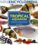 Image for MINI ENCYCLOPEDIA OF THE TROPICAL AQUARIUM