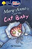 Image for OXFORD READING TREE: ALL STARS: PACK 3A: MARY-ANNE AND THE CAT BABY
