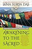 Image for AWAKENING TO THE SACRED: CREATING A PERSONAL SPIRITUAL LIFE
