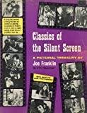 Image for CLASSICS OF THE SILENT SCREEN: A PICTORIAL TREASURY