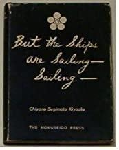 Image for BUT THE SHIPS ARE SAILING - SAILING